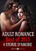 Adult Romance - Best of 2015, 4 storie d'amore