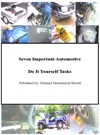 Seven Important Automotive Do It Yourself Tasks