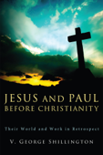 Jesus and Paul before Christianity