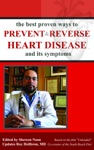 The Best Proven Ways To Prevent  Reverse Heart Disease And Its Symptoms