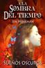 Jen Minkman - A la sombra del tiempo, libro 1: Sueños oscuros ilustración