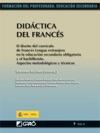 Didctica Del Francs El Diseo Del Currculo De Francs Lengua Extranjera En La Educacin Secundaria Obligatoria Y El Bachillerato Aspectos Metodolgicos Y Tcnicos