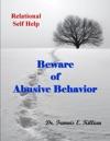 Beware Of Abusive Behavior Relational Self Help Series