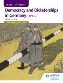 Access to History: Democracy and Dictatorships in Germany 1919-63 Second Edition book