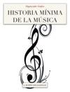 Historia Mnima De La Msica