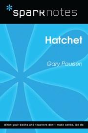 Hatchet Sparknotes Literature Guide