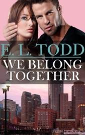 We Belong Together (Forever and Ever #5) PDF Download