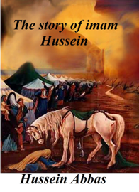The Story Of Imam Hussein book