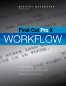 Final Cut Pro X: Pro Workflow