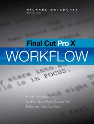 Final Cut Pro X: Pro Workflow