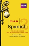 Talk Spanish 2 Enhanced EBook With Audio - Learn Spanish With BBC Active