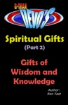 G-TRAX Devos-Spiritual Gifts Part 2 Wisdom And Knowledge