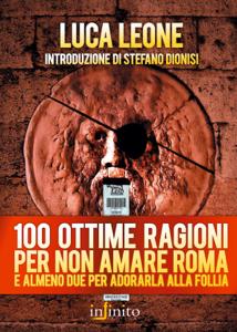 100 ottime ragioni per non amare Roma Libro Cover