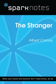 THE STRANGER (SPARKNOTES LITERATURE GUIDE)