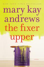 The Fixer Upper - Mary Kay Andrews book summary