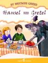 Hansel And Gretel Illustrated Edition
