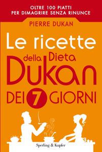 Le ricette della dieta Dukan dei 7 giorni Copertina del libro