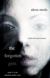 The Forgotten Girls (Book #1 in the Suburban Murder Series) book