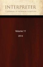 Interpreter: A Journal of Mormon Scripture, Volume 11 (2014)