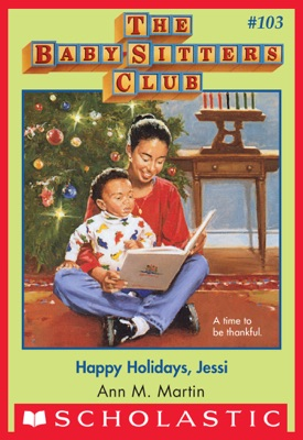 The Baby-Sitters Club #103: Happy Holidays, Jessi