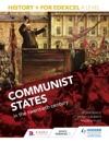 History For Edexcel A Level Communist States In The Twentieth Century