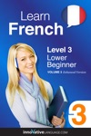 Learn French -  Level 3 Lower Beginner Enhanced Version
