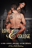 Love & College (A NA & College Romance Anthology)