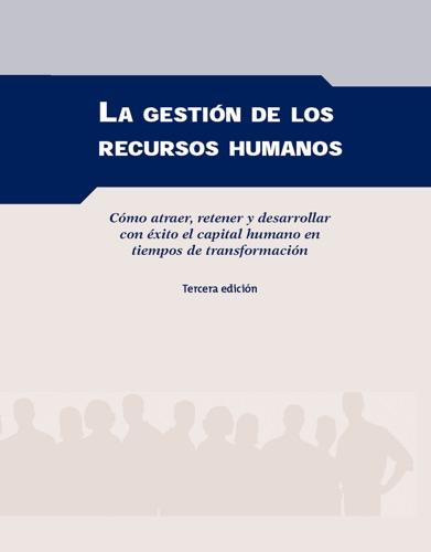La gestión de los recursos humanos