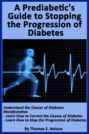 A Pre Diabetic S Guide To Stopping The Progression Of Diabetes