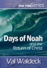 Days of Noah and the Return of Christ