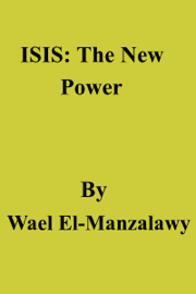 ISIS: The New Power book