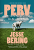 Jesse Bering - Perv artwork