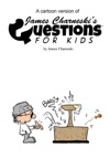 A Cartoon Version Of James Charneskis Questions For Kids
