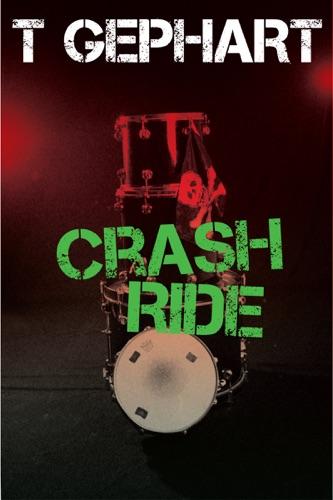 T Gephart - Crash Ride