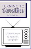 Turning to Satellite: Learning How to Make the Transition Book Cover