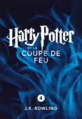 Harry Potter et la Coupe de Feu (Enhanced Edition)