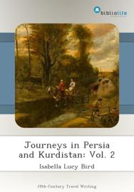 Journeys in Persia and Kurdistan: Vol. 2