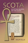Scota Egyptian Queen Of The Scots