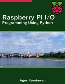 RASPBERRY PI I/O PROGRAMMING USING PYTHON