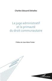 Le Juge Administratif Et La Primaut Du Droit Communautaire