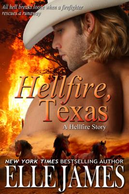 Elle James - Hellfire, Texas book