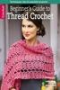 Beginner's Guide to Thread Crochet