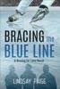 Bracing the Blue Line