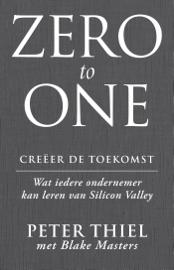 Zero to one: creëer de toekomst