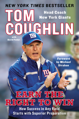 Earn the Right to Win - Tom Coughlin, David Fisher & Michael Strahan book