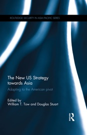 The New US Strategy towards Asia PDF Download
