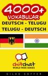 4000 Deutsch - Telugu Telugu - Deutsch Vokabular