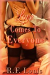 Love Comes To Everyone