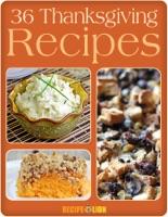 36 Thanksgiving Recipes