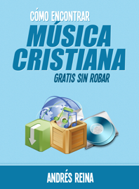 Cómo encontrar Música Cristiana gratis sin robar book